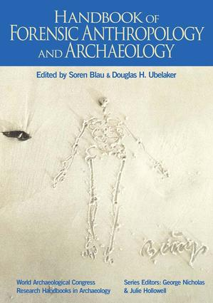Handbook of Forensic Anthropology and Archaeology: 1st Edition (Paperback) book cover