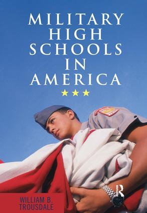 Military High Schools in America: 1st Edition (Paperback) book cover