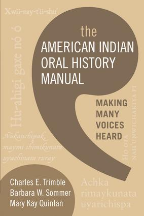 The American Indian Oral History Manual