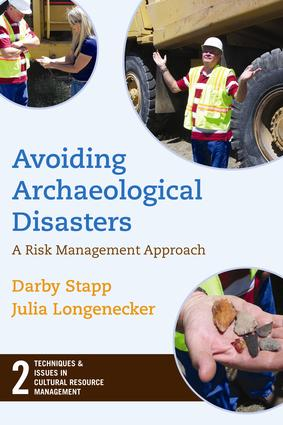 Avoiding Archaeological Disasters: Risk Management for Heritage Professionals, 1st Edition (Paperback) book cover