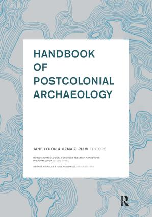 : Archaeology in Colonial and Postcolonial USSR