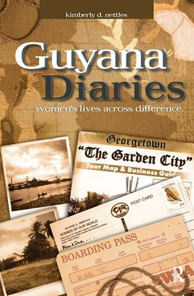 Guyana Diaries: Women's Lives Across Difference, 1st Edition (Hardback) book cover
