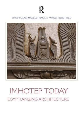 Imhotep Today: Egyptianizing Architecture book cover