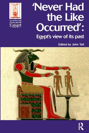 Never Had the Like Occurred: Egypt's View of its Past book cover
