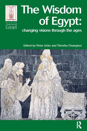The Wisdom of Egypt: Changing Visions Through the Ages book cover