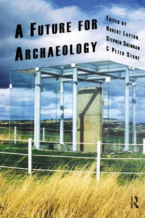 A Future for Archaeology: 1st Edition (Hardback) book cover