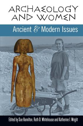 Archaeology and Women: Ancient and Modern Issues, 1st Edition (Paperback) book cover