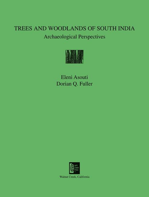 Trees and Woodlands of South India: Archaeological Perspectives book cover