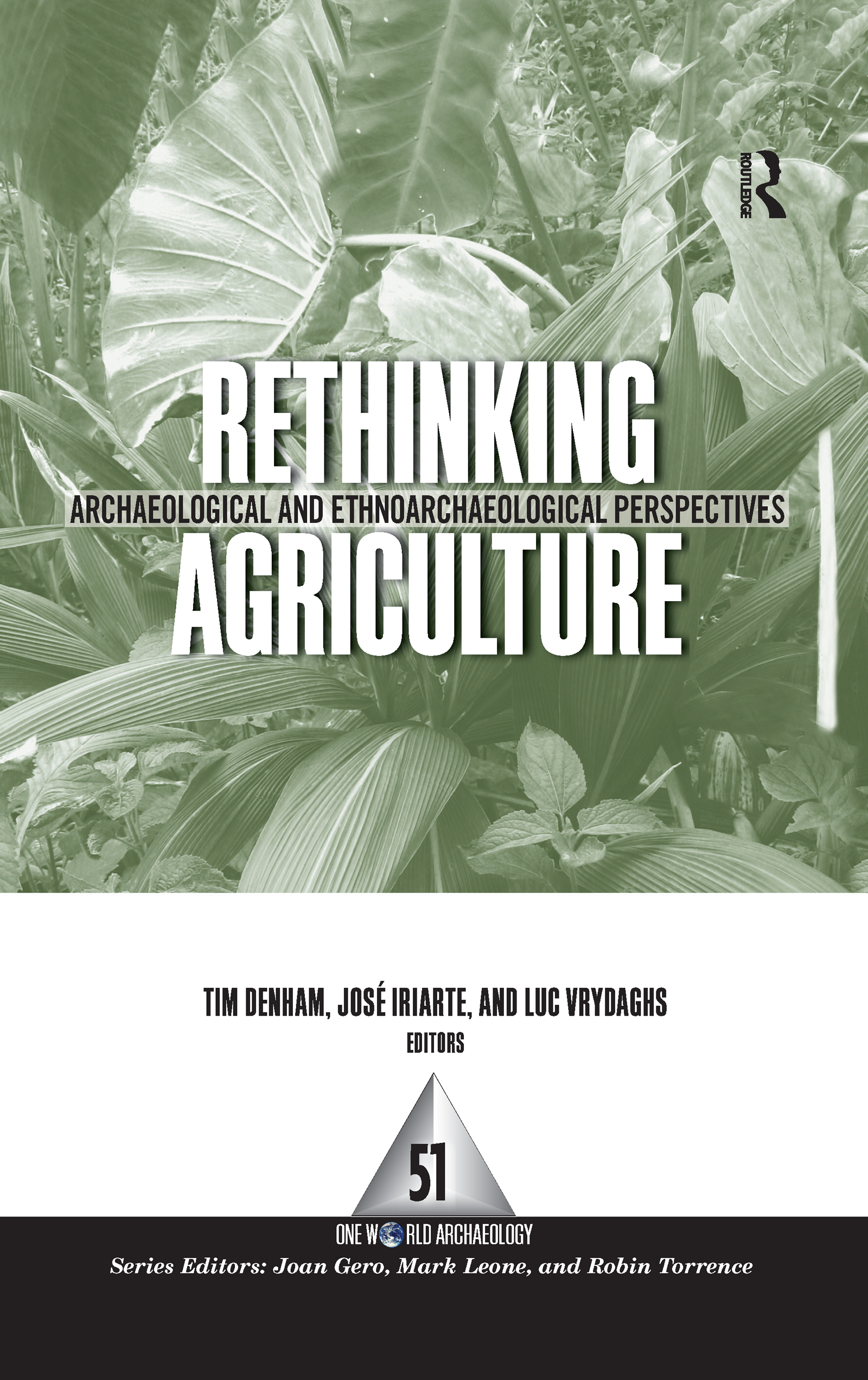 Rethinking Agriculture: Archaeological and Ethnoarchaeological Perspectives, 1st Edition (Hardback) book cover