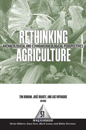 Rethinking Agriculture: Archaeological and Ethnoarchaeological Perspectives, 1st Edition (Paperback) book cover