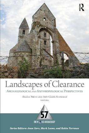 Landscapes of Clearance: Archaeological and Anthropological Perspectives, 1st Edition (Paperback) book cover
