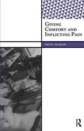 Giving Comfort and Inflicting Pain: 1st Edition (Paperback) book cover