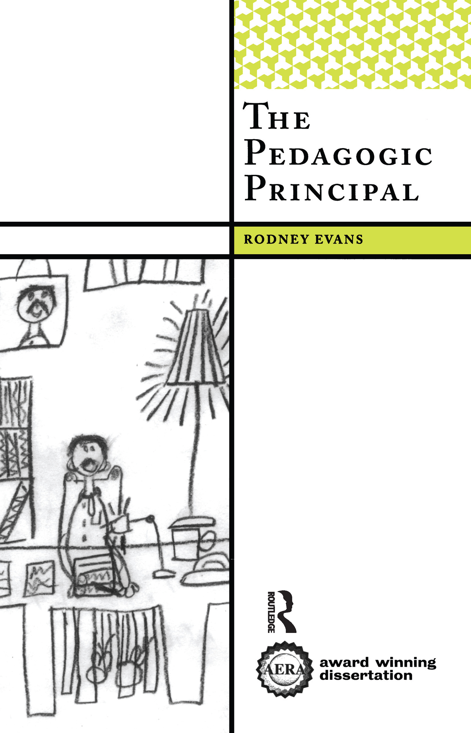 The Pedagogic Principal: 1st Edition (Paperback) book cover