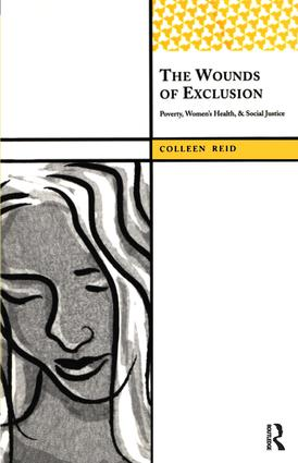 The Wounds of Exclusion: Poverty, Women's Health, and Social Justice, 1st Edition (Paperback) book cover
