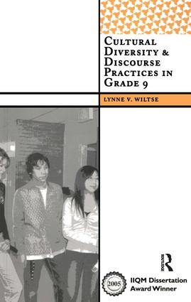 Cultural Diversity and Discourse Practices in Grade Nine: 1st Edition (Paperback) book cover