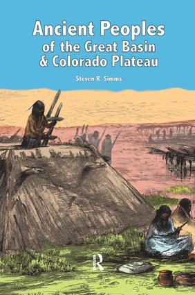 Ancient Peoples of the Great Basin and Colorado Plateau: 1st Edition (Paperback) book cover