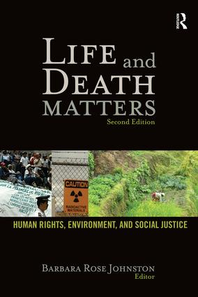 Life and Death Matters: Human Rights, Environment, and Social Justice, Second Edition, 2nd Edition (Hardback) book cover