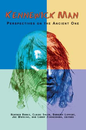 Kennewick Man: Perspectives on the Ancient One, 1st Edition (Paperback) book cover
