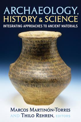 Archaeology, History and Science: Integrating Approaches to Ancient Materials, 1st Edition (Paperback) book cover
