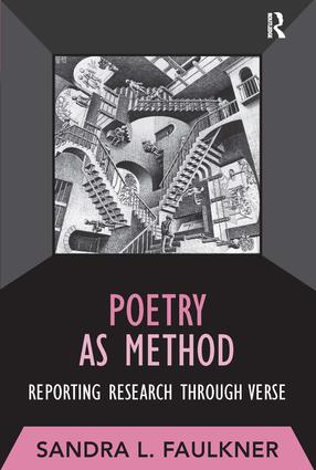 Poetry as Method: Reporting Research Through Verse book cover