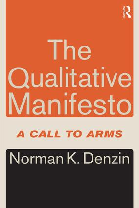 The Qualitative Manifesto: A Call to Arms, 1st Edition (Paperback) book cover