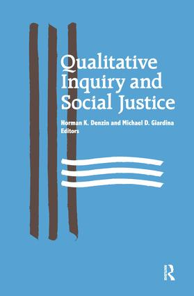 Qualitative Inquiry and Social Justice: Toward a Politics of Hope, 1st Edition (Hardback) book cover
