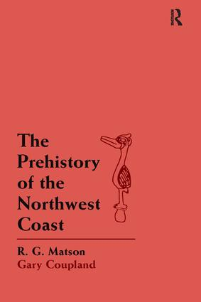 The Prehistory of the Northwest Coast: 1st Edition (Hardback) book cover