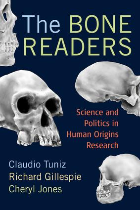 The Bone Readers: Science and Politics in Human Origins Research, 1st Edition (Paperback) book cover