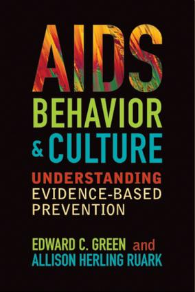 AIDS, Behavior, and Culture: Understanding Evidence-Based Prevention book cover