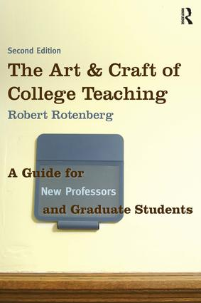 The Art and Craft of College Teaching: A Guide for New Professors and Graduate Students, 2nd Edition (Paperback) book cover