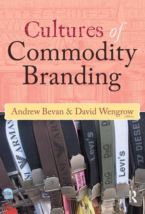 Cultures of Commodity Branding: 1st Edition (Hardback) book cover