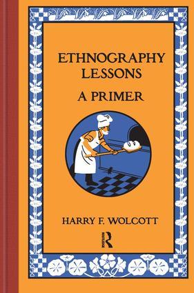 Ethnography Lessons: A Primer, 1st Edition (Hardback) book cover