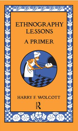Ethnography Lessons: A Primer, 1st Edition (Paperback) book cover