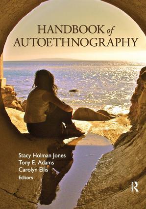 Handbook of Autoethnography: 1st Edition (Hardback) book cover