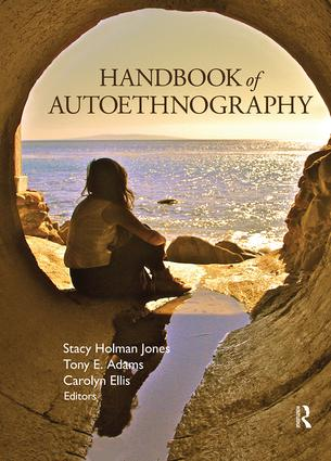 Handbook of Autoethnography: 1st Edition (Paperback) book cover