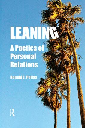 Leaning: A Poetics of Personal Relations, 1st Edition (Paperback) book cover