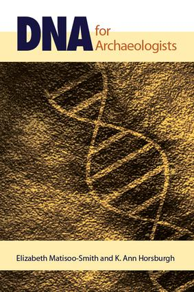DNA for Archaeologists: 1st Edition (Paperback) book cover