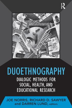 Duoethnography: Dialogic Methods for Social, Health, and Educational Research, 1st Edition (Paperback) book cover