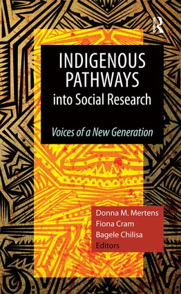 Indigenous Pathways into Social Research: Voices of a New Generation, 1st Edition (Paperback) book cover
