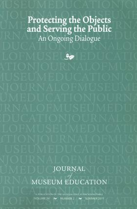 Protecting the Objects and Serving the Public: Journal of Museum Education 36:2 Thematic Issue book cover