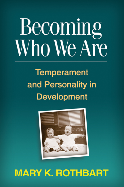 Becoming Who We Are: Temperament and Personality in Development (Hardback) book cover