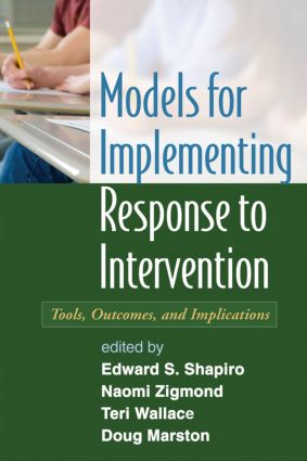 Models for Implementing Response to Intervention: Tools, Outcomes, and Implications, 1st Edition (Hardback) book cover