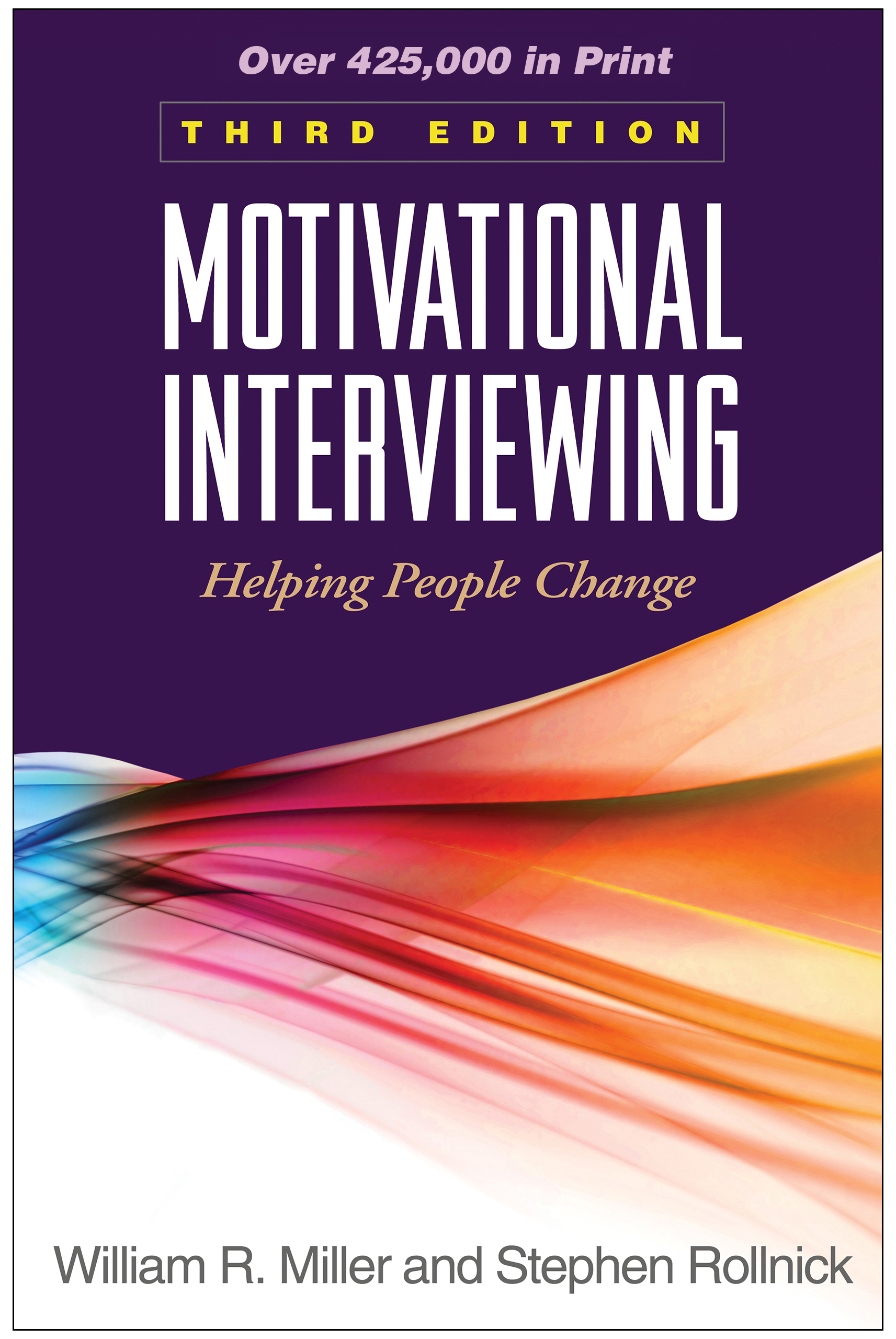 Motivational Interviewing, Third Edition: Helping People Change, 3rd Edition (Hardback) book cover