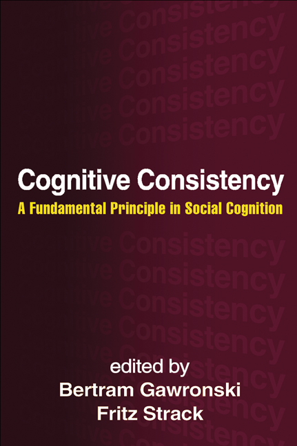 Cognitive Consistency: A Fundamental Principle in Social Cognition (Hardback) book cover