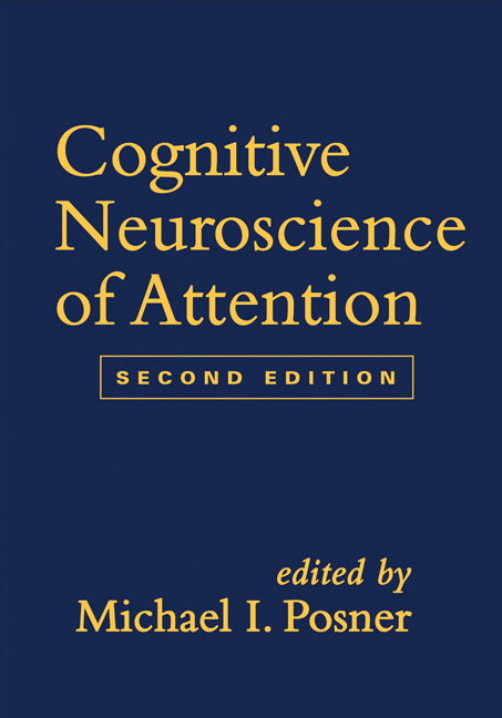Cognitive Neuroscience of Attention, Second Edition: 2nd Edition (Hardback) book cover