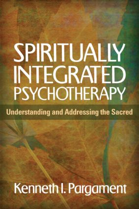 Spiritually Integrated Psychotherapy: Understanding and Addressing the Sacred, 1st Edition (Paperback) book cover