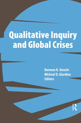 Qualitative Inquiry and Global Crises (Paperback) book cover