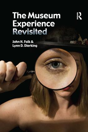 The Museum Experience Revisited: 1st Edition (Paperback) book cover