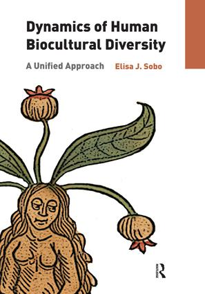 Dynamics of Human Biocultural Diversity: A Unified Approach (e-Book) book cover
