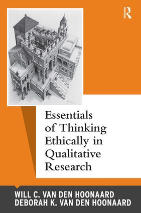 Essentials of Thinking Ethically in Qualitative Research: 1st Edition (Hardback) book cover
